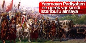 İstanbul'un fethini istemeyen Osmanlı beyleri